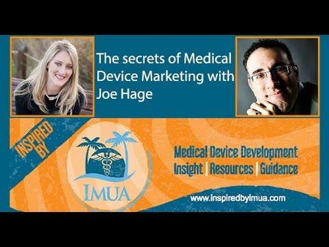 001 The Secrets of Medical Device Marketing with Joe Hage