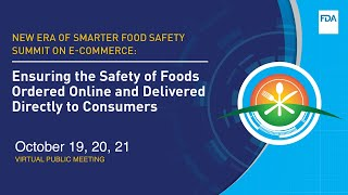 Ensuring the Safety oḟ Business to Consumer E-Commerce of Human and Animal Foods - Day 1