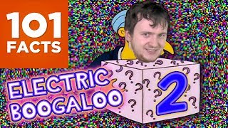 101 Facts About Anything & Everything II: Electric Boogaloo