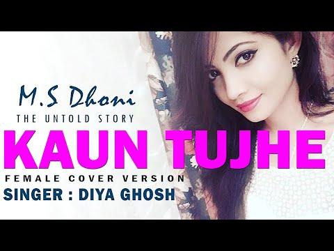 KAUN TUJHE | Cover Version - Diya Ghosh | Amaal Mallik | Palak Muchhal