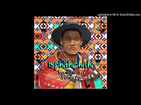 Samthing Soweto - Nodoli (Official Audio) || Isiphithiphithi album