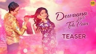 Dewaana Heli Toh Pain | Teaser | Odia Album | Humane Sagar | Pradeep Kumar | Dimple Mohanty