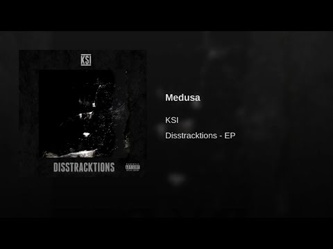 KSI - Medusa (Disstracktions - EP)