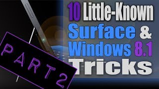 10 Little-Known Tips and Tricks for Windows 8.1 - Part 2