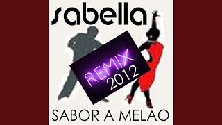 Sabor a Melao (Remix)