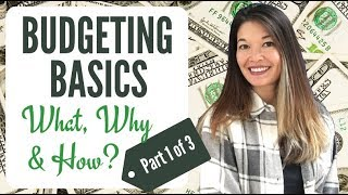 Budgeting Basics - What, Why & How? (1/3)