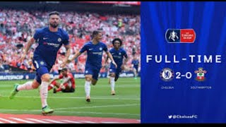 Chelsea vs Southampton 2-0 All goal & Highlights FA cup 22/04/2018