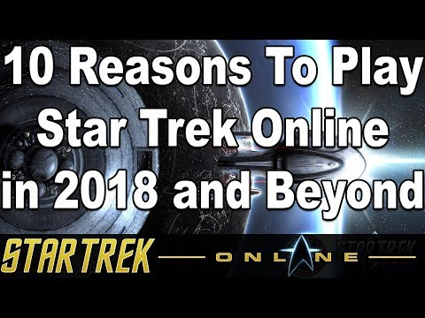 10 Reasons To Play Star Trek Online in 2018 and Beyond