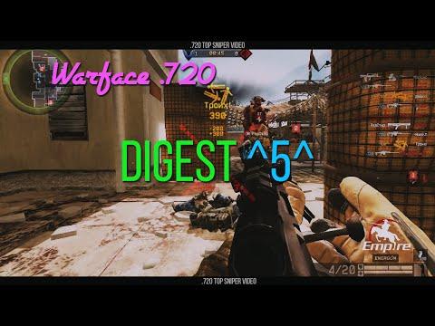 Warface .720 - Digest 5