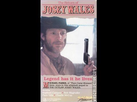 Return of Josey Wales [1986 Full Movie]