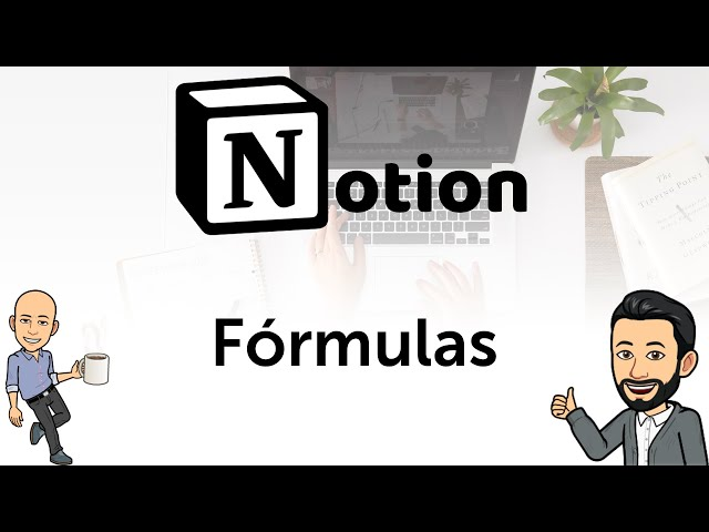 #8 Productividad con Notion - Fórmulas