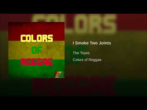 I Smoke Two Joints