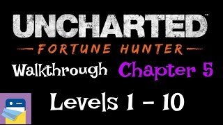 Uncharted Fortune Hunter: Walkthrough King Toera
