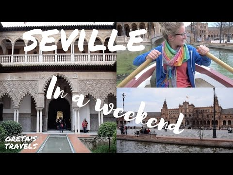 SEVILLE IN A WEEKEND: Best things to do and see