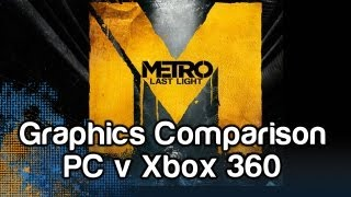 Metro Last Light Graphics Comparison - PC vs Xbox 360 | WikiGameGuides