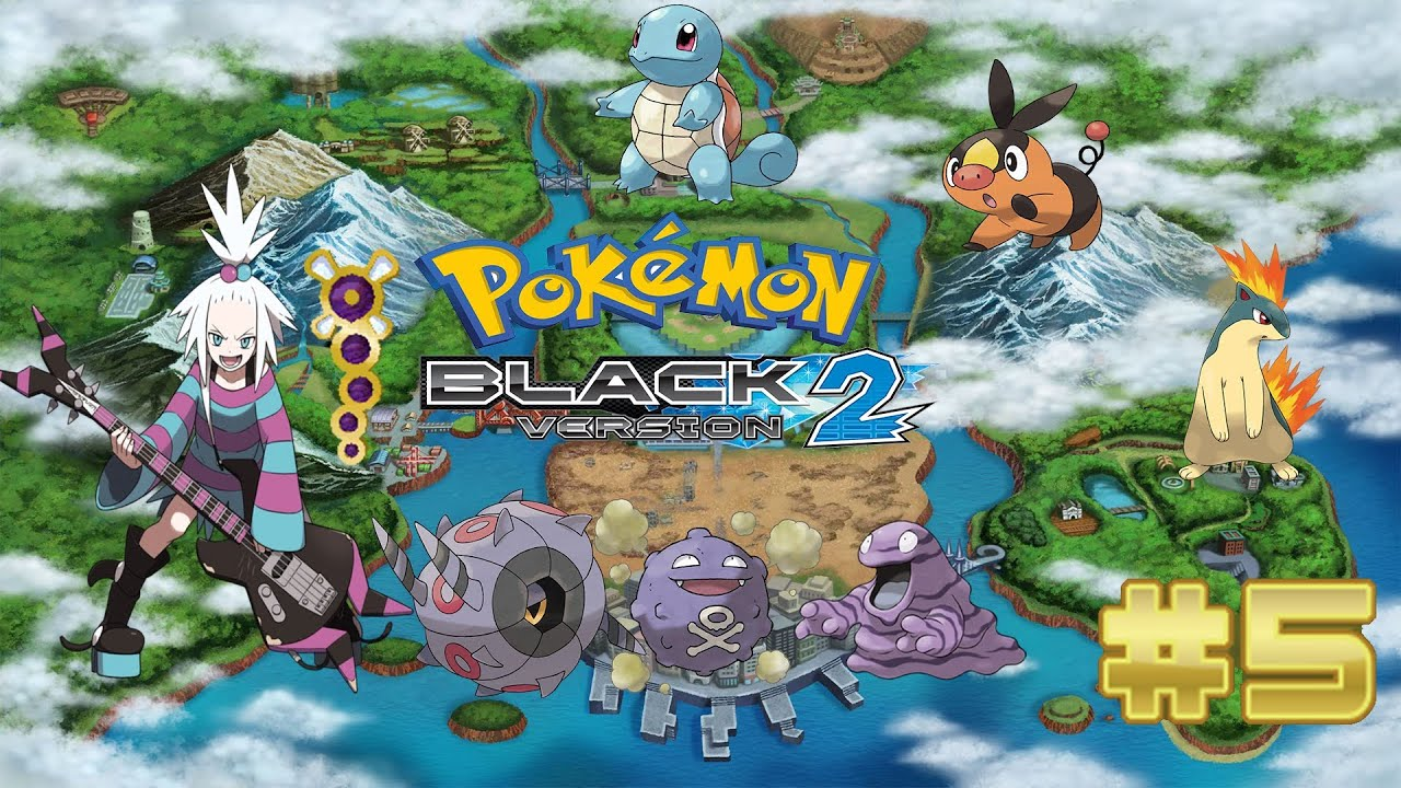 Pokemon Black 2 - Part 5: Beating Roxie (Starters Only ...