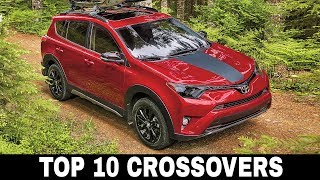 Top 10 Crossover Utility Vehicles (CUVs) to Buy for Your Growing Family in 2018