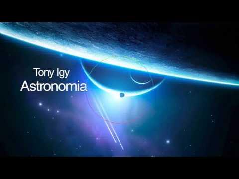 Astronomia (Zac Waters Remix) - Tony Igy