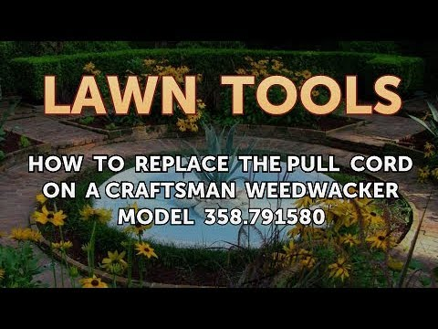 How to Replace the Pull Cord on a Craftsman Weedwacker Model 358 791580