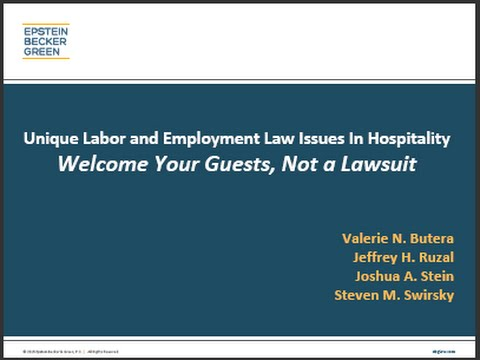 Unique Labor and Employment Issues in Hospitality – Welcome Your Guests, Not a Lawsuit
