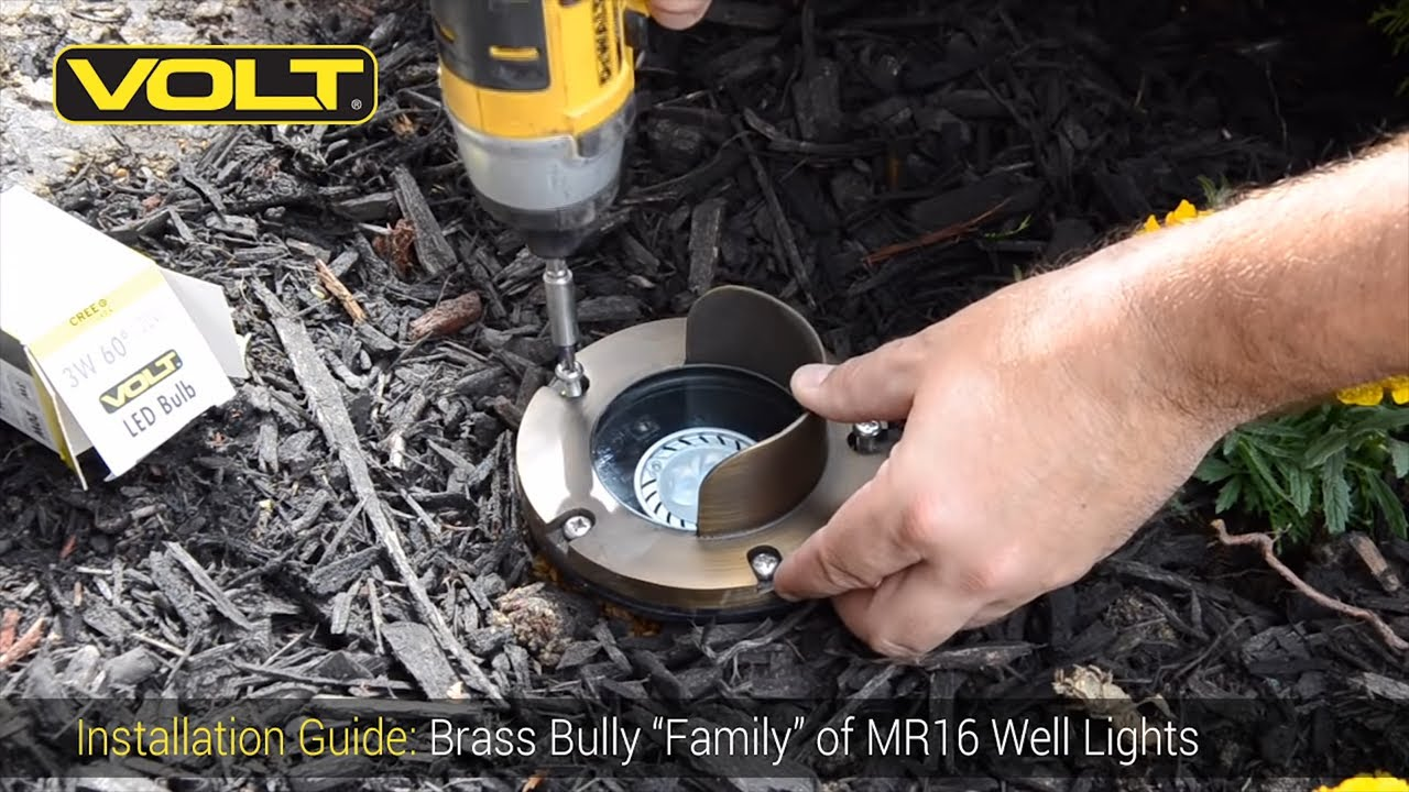 VOLT® University | Brass Bully  Family  MR16 Well Lights Installation Guide - YouTube : low voltage well light - www.canuckmediamonitor.org