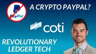 The Crypto Version of Paypal? COTI ICO Review