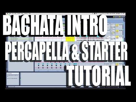 Bachata Intro, Percapella And Starter Tutorial