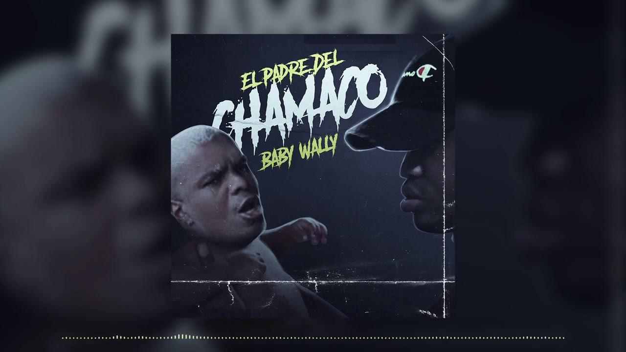 Baby Wally -  El Padre Del Chamaco