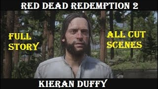 Red Dead Redemption 2 Stories: Kieran Duffy (All Cutscenes)
