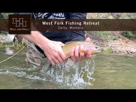 West Fork Fishing Retreat - Darby, Montana - 2020 Update