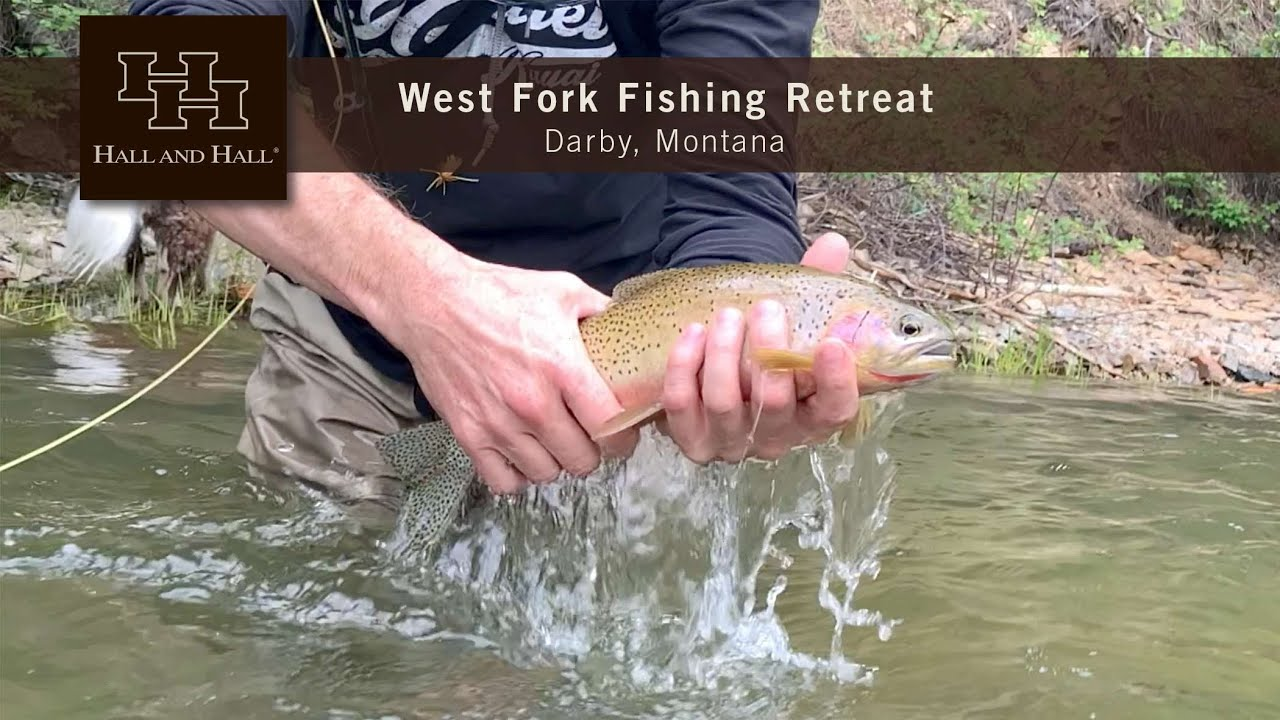 West Fork Fishing Retreat - Darby, Montana - 2020 Update