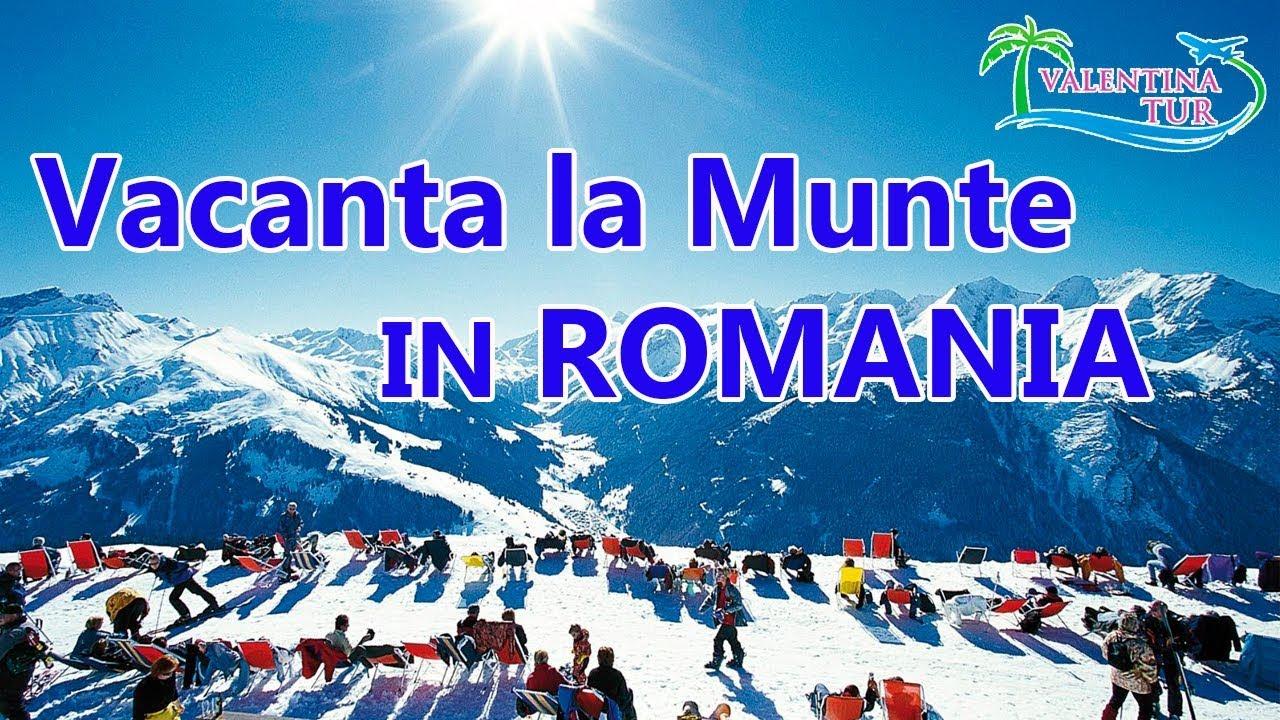 VACANTA LA MUNTE IN ROMANIA 2018
