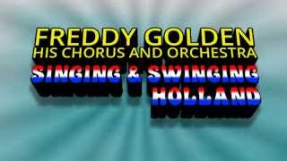 Freddy Golden his Chorus and Orchestra - Singing & Swinging Holland (Vinyl 1968)
