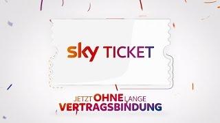 Sky Ticket - Brillante Unterhaltung ohne lange Vertragsbindung