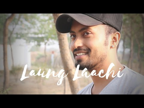 Laung Laachi - Male Version | Gurshabad | Ammy Virk,Neeru Bajwa | Ft. Mohit Tandon