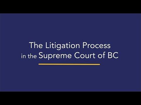 The Litigation Process In The Supreme Court Of BC - Josephson Litigation Counsel