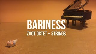 Bariness - Stop Motion Animation (Neil Saidi / Zoot Octet)