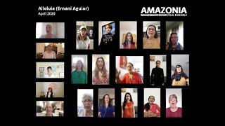Alleluia (Ernani Aguiar) - Amazonia Vocal Ensemble - Women Choir