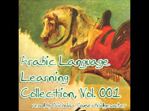 Arabic Language Learning Collection (FULL Audiobook)
