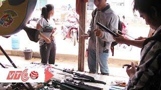 'Vũ khí nóng' được bán công khai tại chợ | VTC