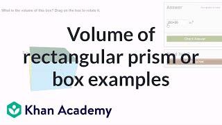 Volume of a rectangular prism or box examples | Measurement | Pre-Algebra | Khan Academy thumbnail