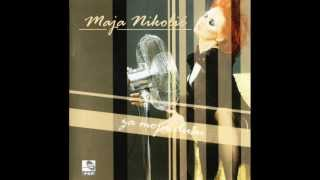 Maja Nikolic - Za moju dusu - full album - (Audio 2006)
