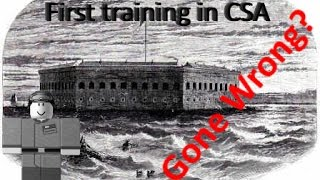 My first training in CSA - [Roblox] CSA Fort Sumter {No-Mic}