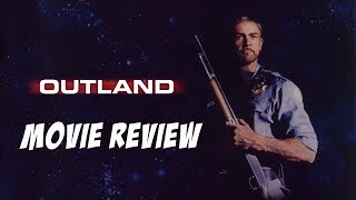 Outland (1981) Blu Ray Review (HMV Premium Collection No.19)