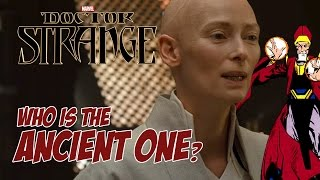Doctor Strange - Who is the Ancient One?