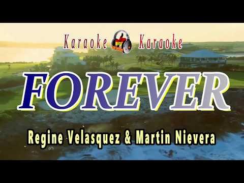 Forever - Regine Velasquez ft. Martin Nievera (Karaoke)