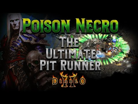 The Poison Necromancer - Is This The Best Pit Runner In The Game?  Diablo 2 - Build Guide