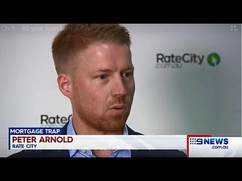 Beware the 40-year loan term - Ch 9 News
