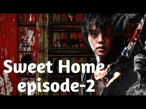 Sweet home season 2 episode 1 full mp4. Sweethome Episode 2 Explained In Hindi Netflix Drama 2020 Youtube