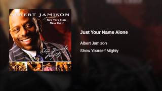 Just Your Name Alone